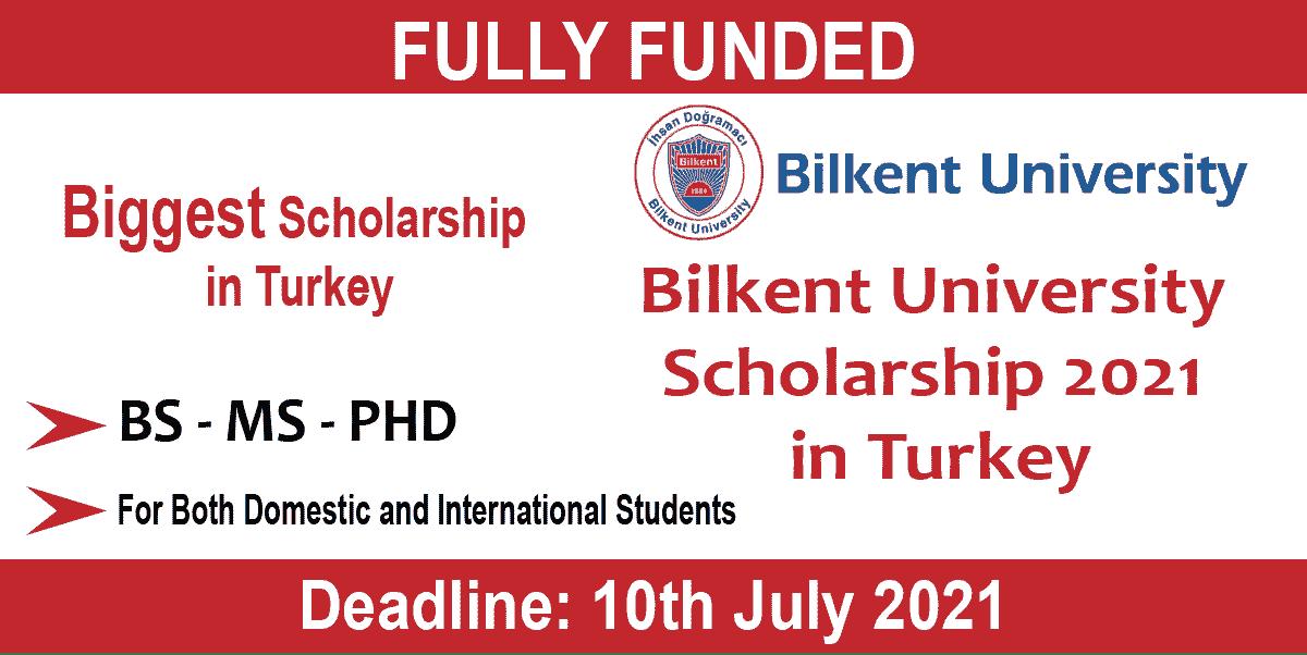 Bilkent University Scholarship