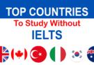 Top Countries To Study Without IELTS