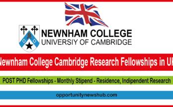 Newnham College Cambridge Research Fellowships in UK