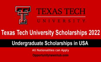 Texas Tech Scholarships 2022